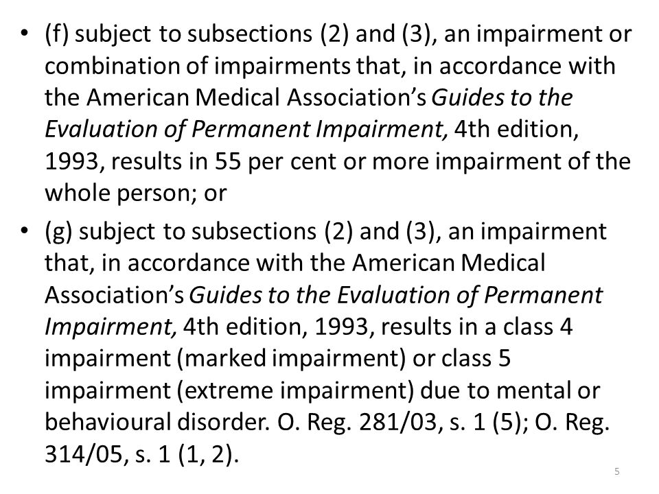 5 (f) subject to subsections (2) and (3), an impairment or combination of impairments that, in accordance with the American Medical Associations Guide