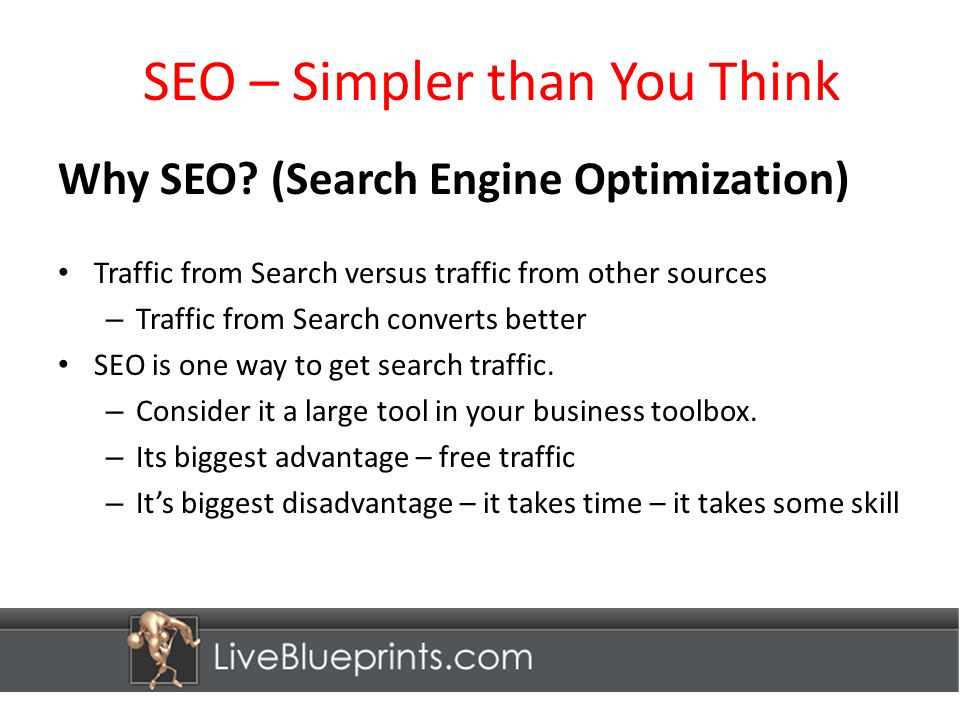 SEO – Simpler than You Think How It Works – On Page – Title Tag Examples Before: Designer Dog Beds | Luxury Dog Beds | Small Dog Beds After: BlingBlingPuppy.com – Dog Beds – Dog Collars & Jewelry Positions B/4 Change: Dog Beds #53; Dog Jewelry #21 Positions Immediately After Change: Dog Beds #22; Dog Collars #160; Dog Jewelry #22