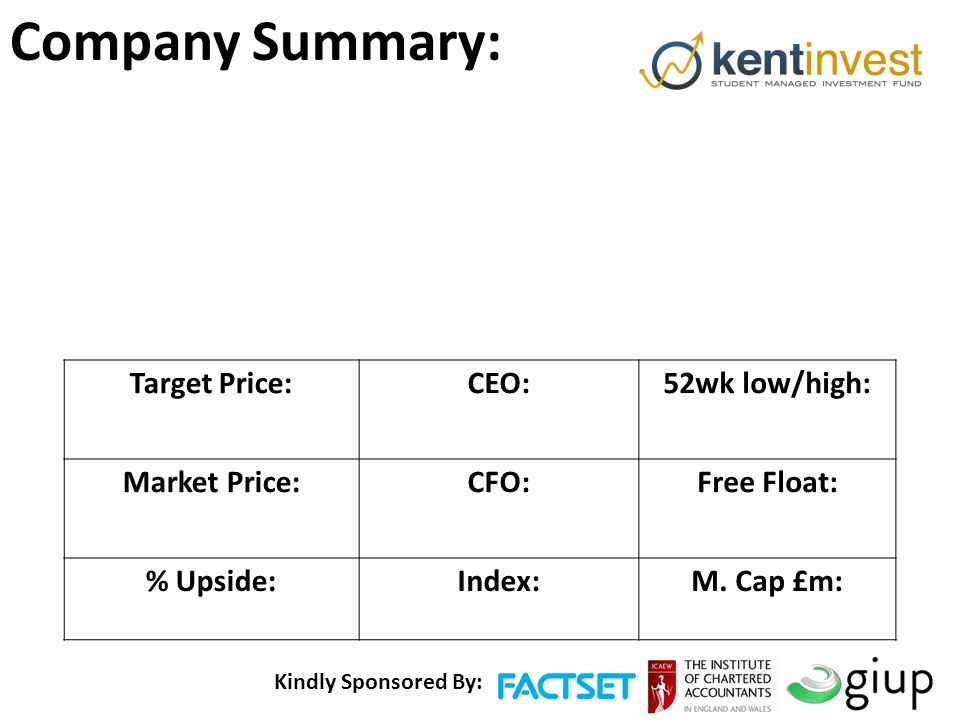 Company Summary: Target Price: CEO: 52wk low/high: Market Price: CFO: Free Float: % Upside:Index:M.