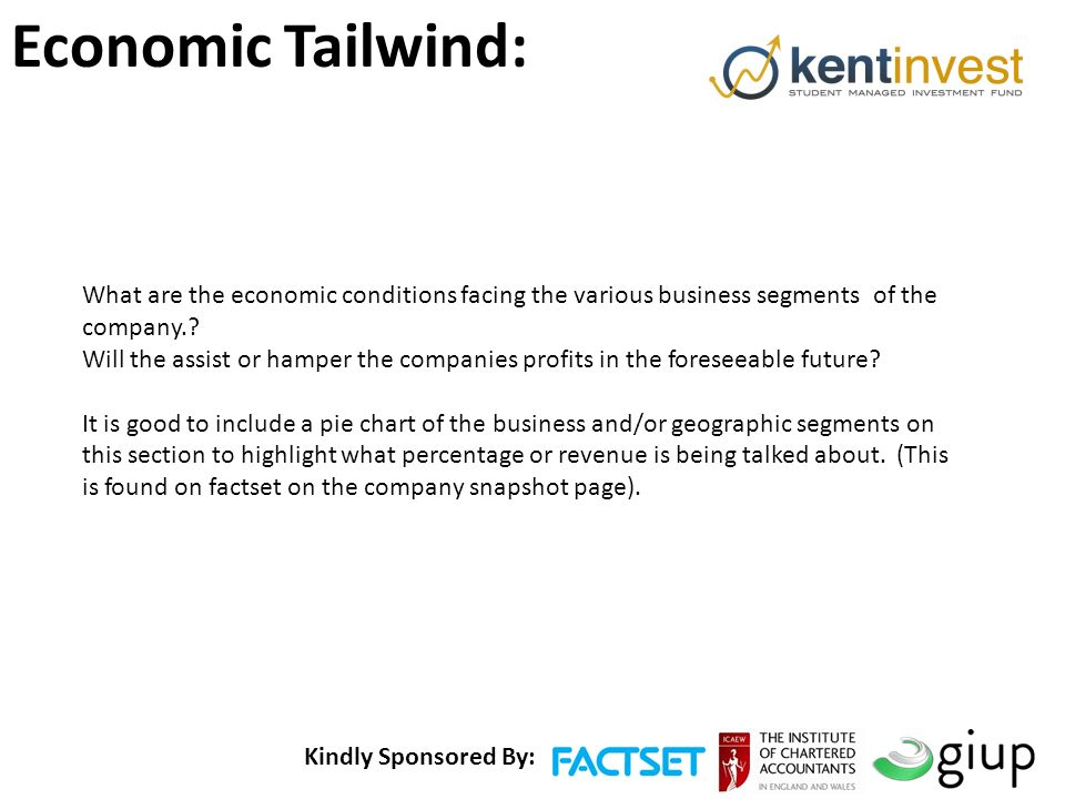 Kindly Sponsored By: Economic Tailwind: What are the economic conditions facing the various business segments of the company..