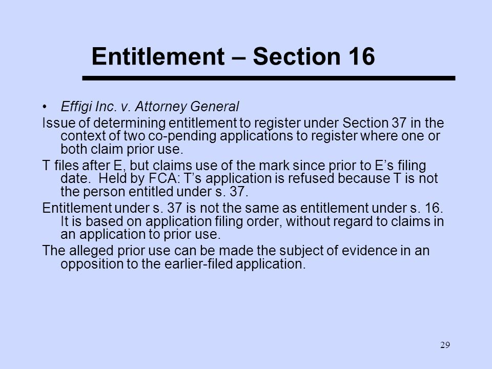 29 Entitlement – Section 16 Effigi Inc. v.