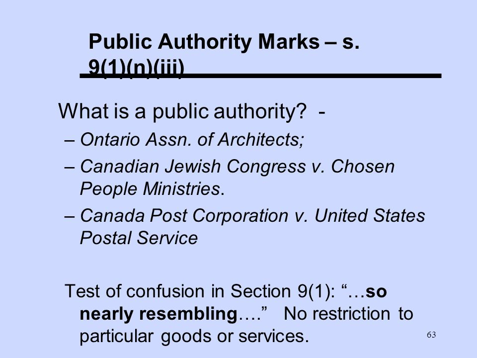 63 Public Authority Marks – s. 9(1)(n)(iii) What is a public authority.