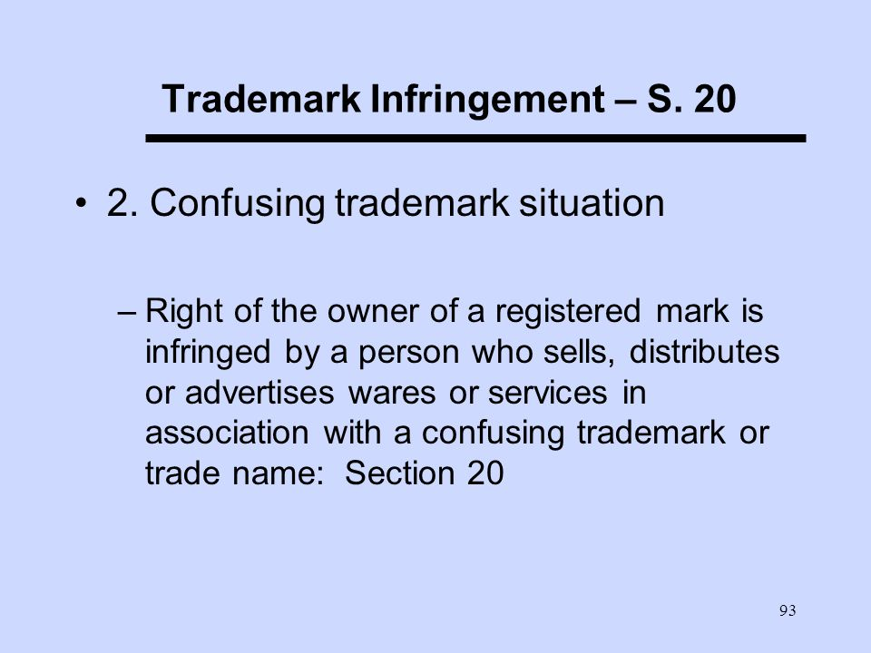 93 Trademark Infringement – S. 20 2.