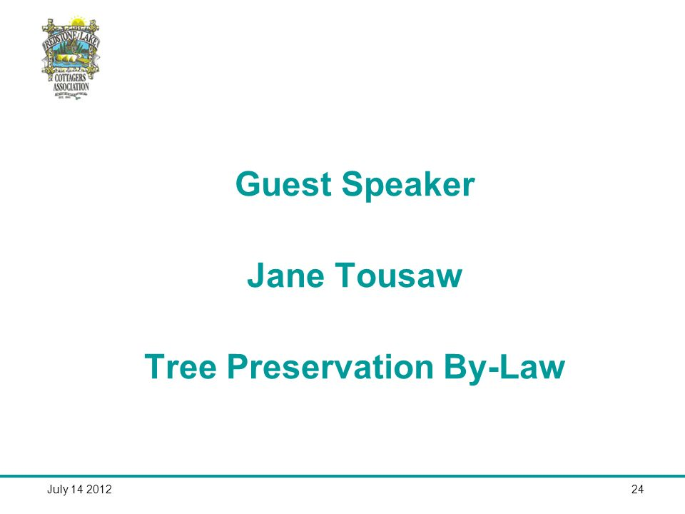 July Guest Speaker Jane Tousaw Tree Preservation By-Law