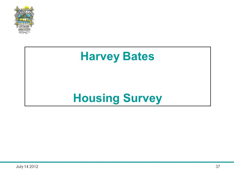 July Harvey Bates Housing Survey