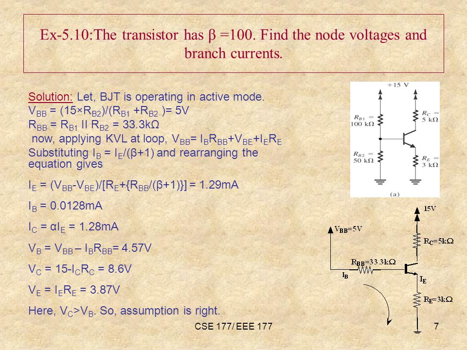 CSE 177/ EEE 1777 Ex-5.10:The transistor has β =100.