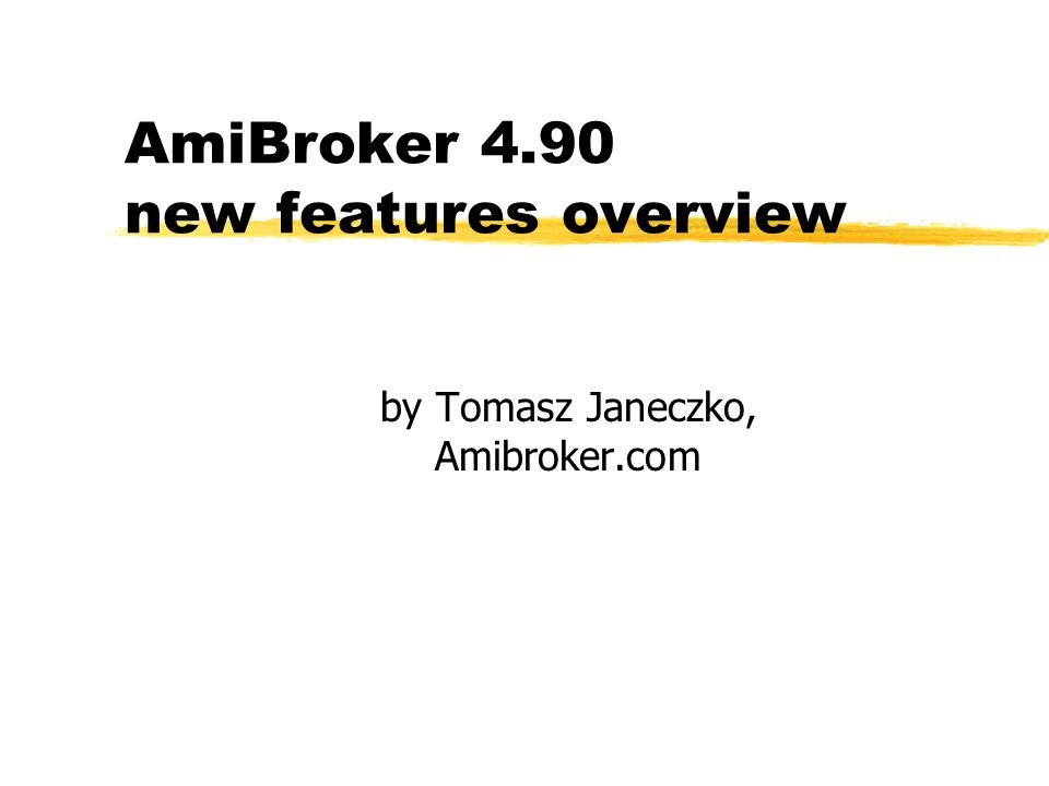 AmiBroker 4.90 new features overview by Tomasz Janeczko, Amibroker.com