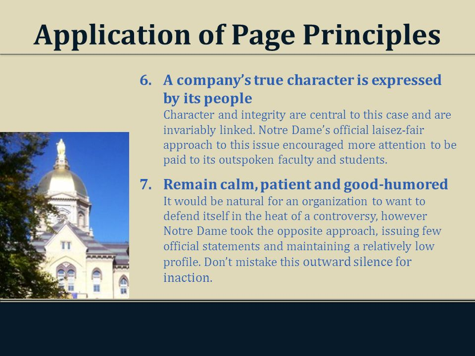 Application of Page Principles 6.A companys true character is expressed by its people Character and integrity are central to this case and are invaria