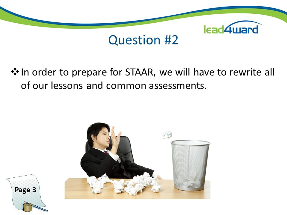 Episode V – The Birth of STAAR After nearly 30 years of state testing, Texas announces the Next Generation of tests. Beginning in 2011-12 TAKS (the de