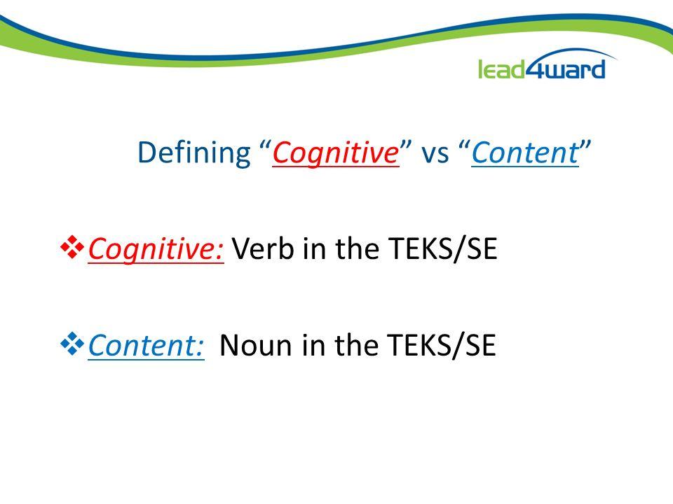 Definition of Cognitive vs. Content