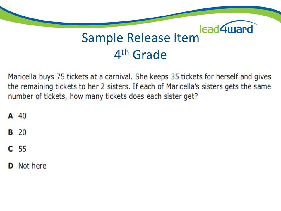 Sample Release Item 3 rd Grade