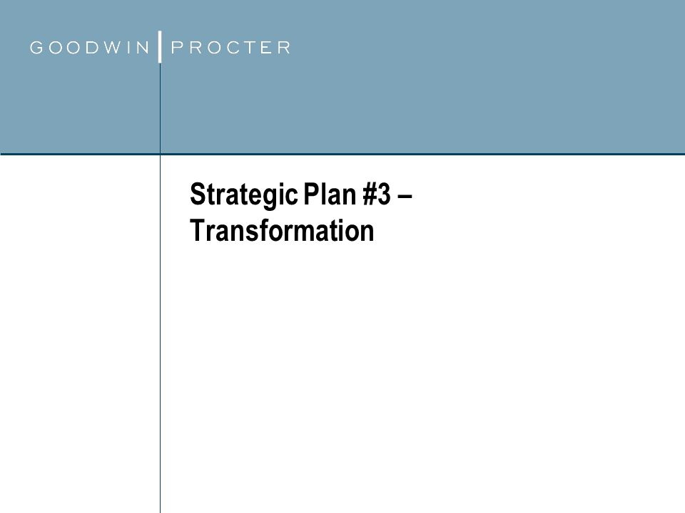 Strategic Plan #3 – Transformation
