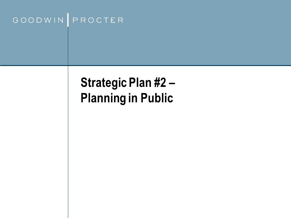 Strategic Plan #2 – Planning in Public
