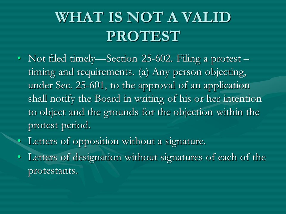 WHAT IS NOT A VALID PROTEST Not filed timelySection 25-602.