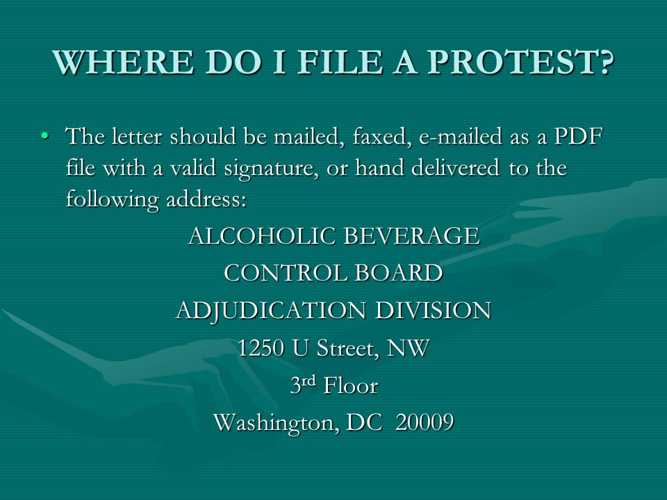 WHERE DO I FILE A PROTEST? The letter should be mailed, faxed, e-mailed as a PDF file with a valid signature, or hand delivered to the following addre