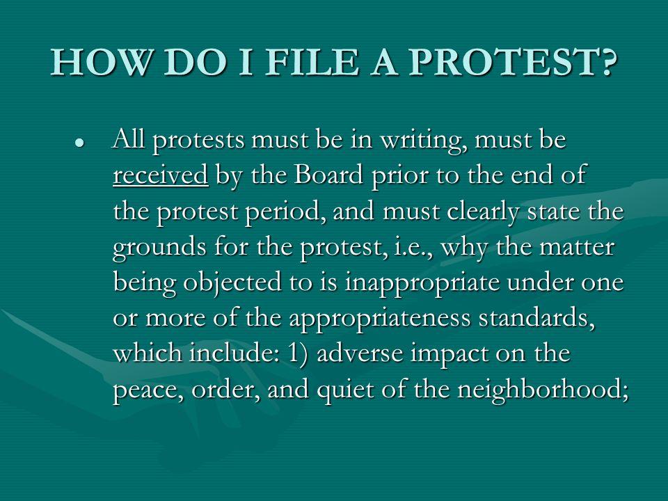 HOW DO I FILE A PROTEST.