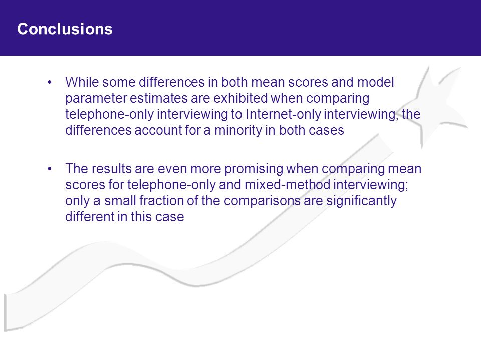 Conclusions While some differences in both mean scores and model parameter estimates are exhibited when comparing telephone-only interviewing to Inter