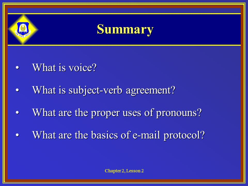 Chapter 2, Lesson 2 Summary What is voice What is voice.