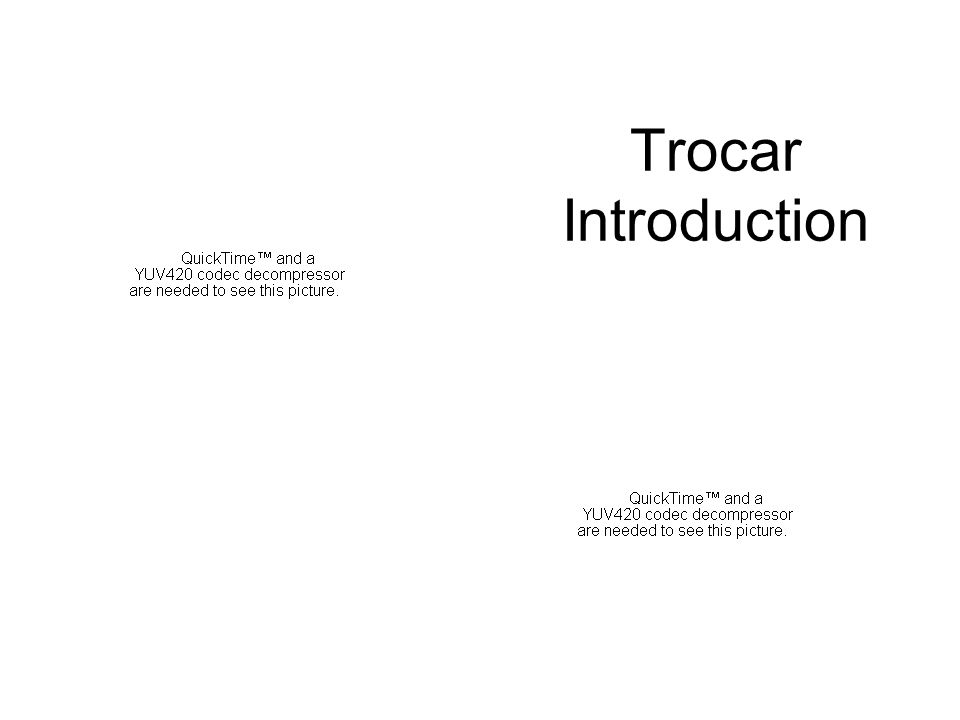 Trocar Introduction
