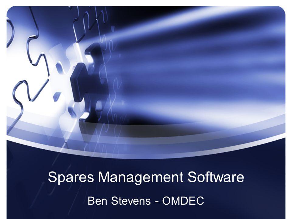 Spares Management Software Ben Stevens - OMDEC