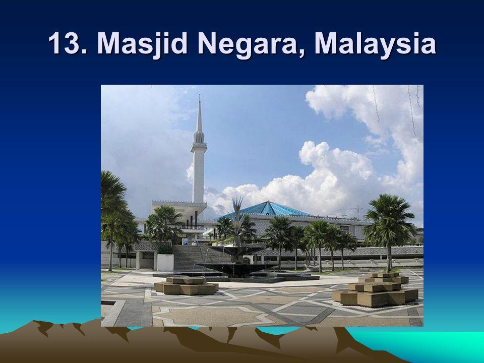 13. Masjid Negara, Malaysia