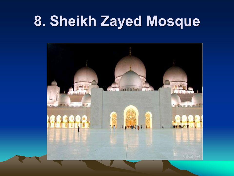 8. Sheikh Zayed Mosque