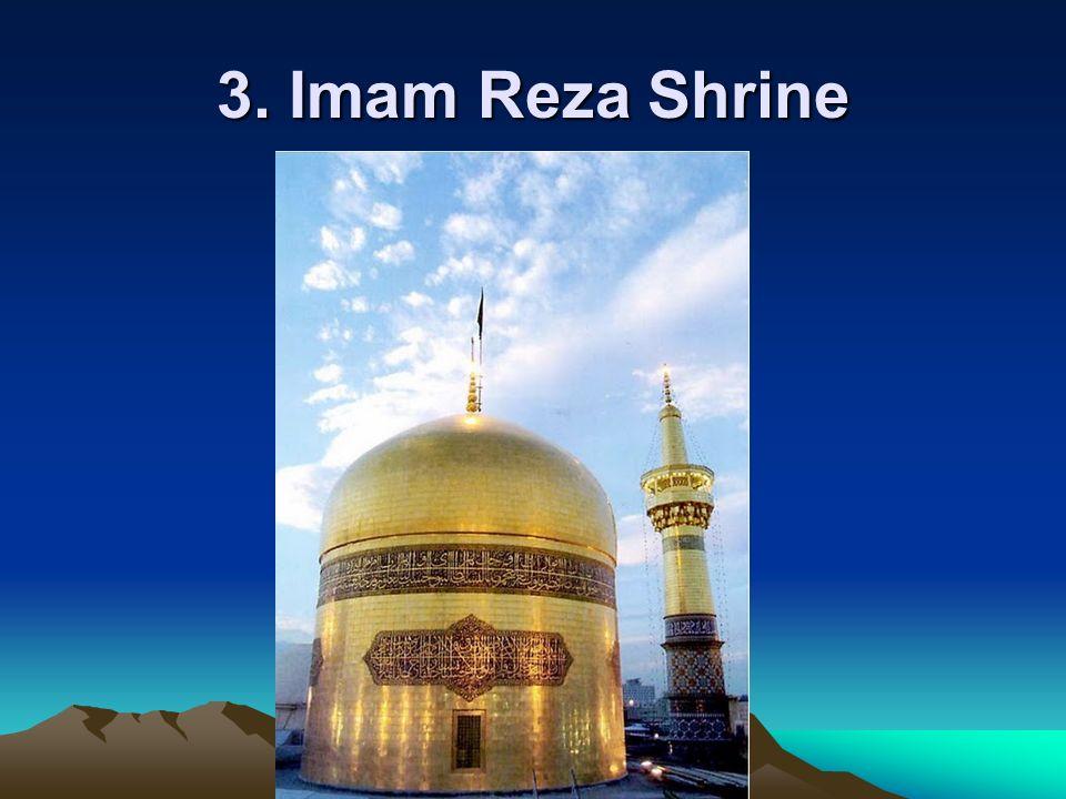 3. Imam Reza Shrine