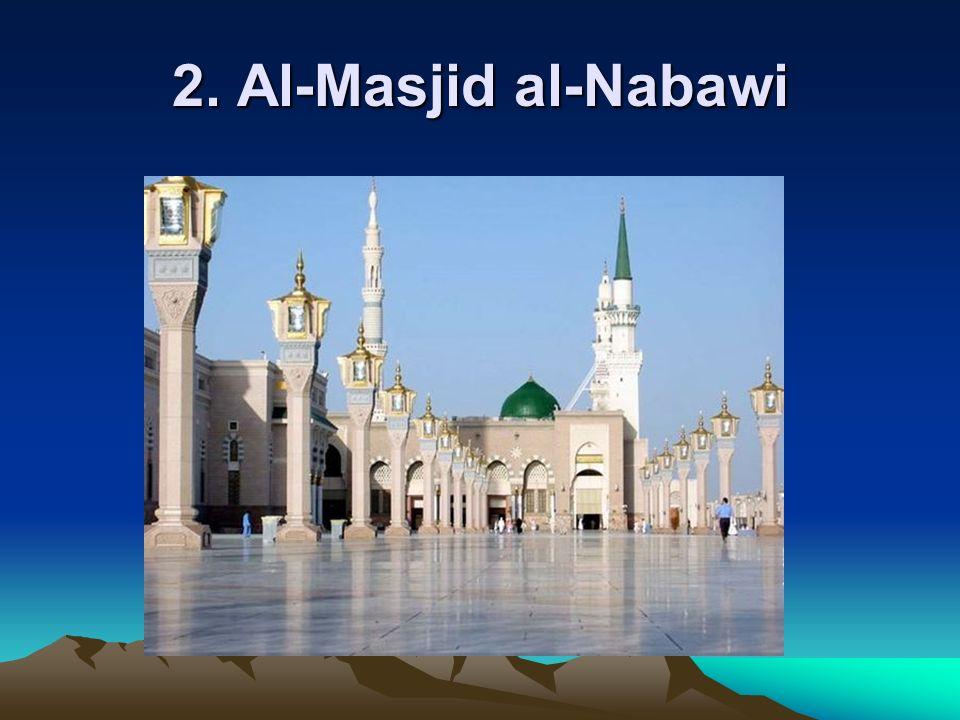 2. Al-Masjid al-Nabawi