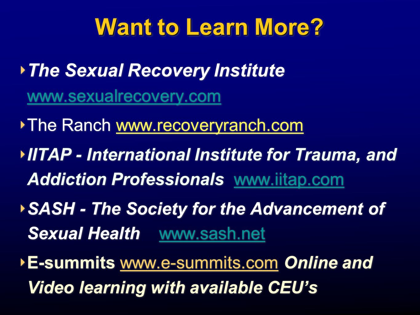The Clinical Assessment and Treatment of Sex and Porn Addiction Robert Weiss LCSW, CSAT-S Founding Director - The Sexual Recovery Institute Director of Sexual Disorder Programs, Elements Behavioral Health Promises, The Ranch & The Sexual Recovery Institute Note: This presentation will demonstrate methods utilized to access online sexual experiences.