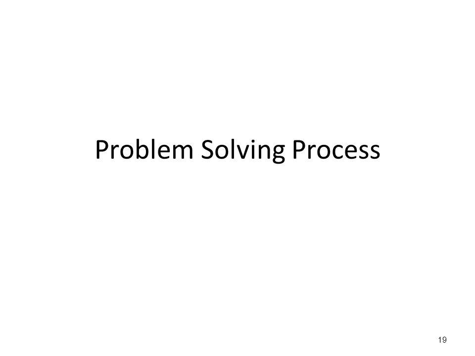 19 Problem Solving Process