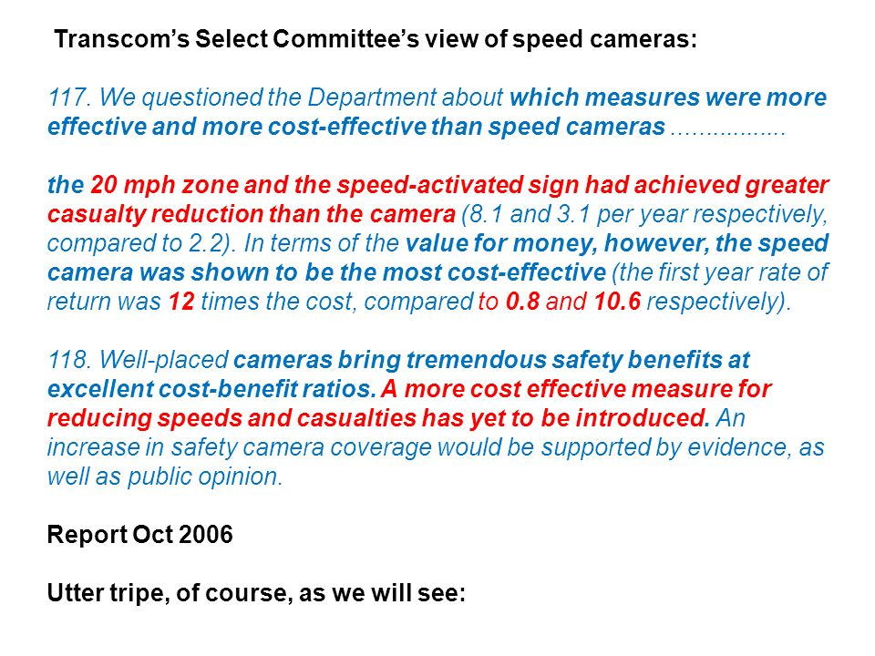 Transcoms Select Committees view of speed cameras: 117.