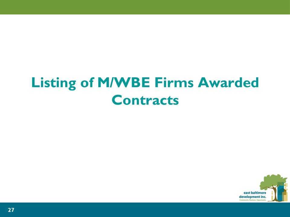 27 Listing of M/WBE Firms Awarded Contracts