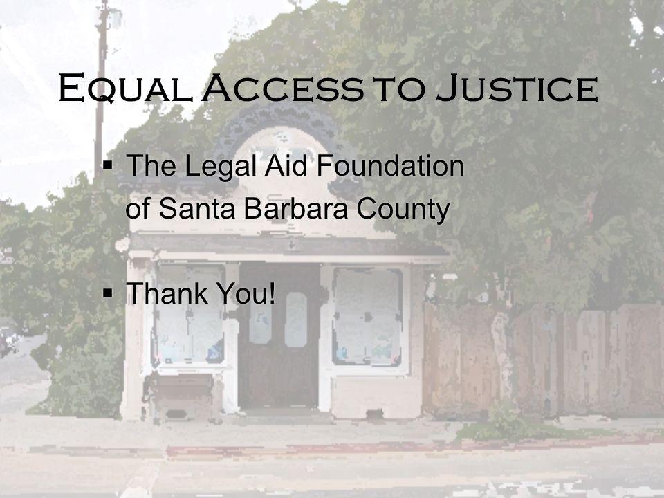 Where to Find Us Domestic Violence Clinics Santa Barbara Office Santa Maria Legal Resource Center Consumer Debt Clinic Santa Barbara Legal Resource Ce