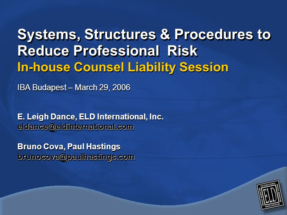 Ten minutes I.Dramatic rise in professional risk for in-house counsel – Why.