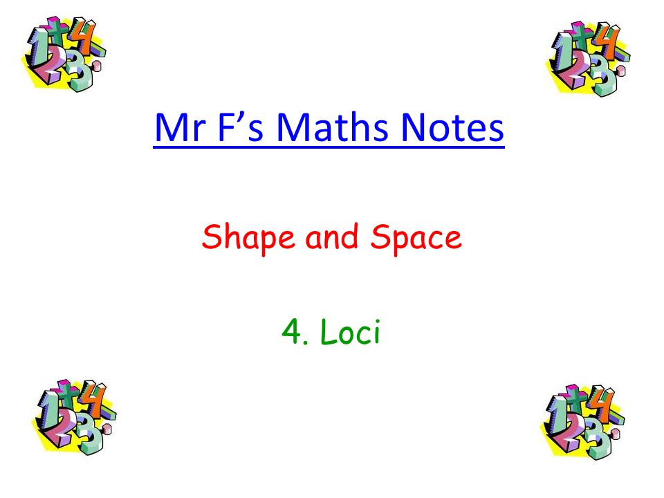 Mr Fs Maths Notes Shape and Space 4. Loci