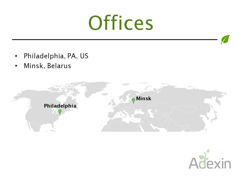 Offices Philadelphia, PA, US Minsk, Belarus