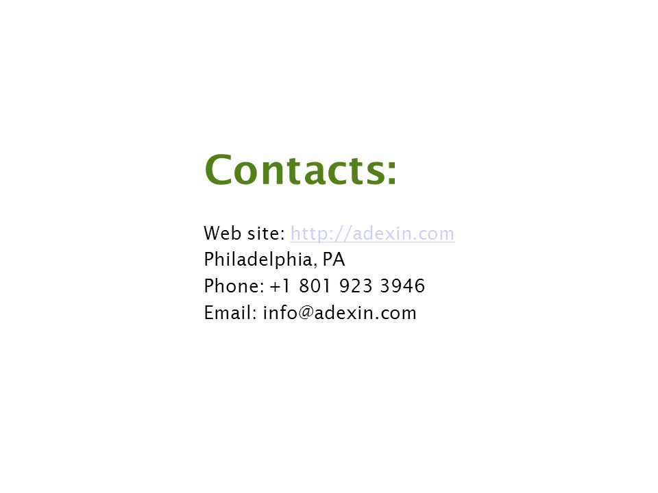 Contacts: Web site:   Philadelphia, PA Phone: