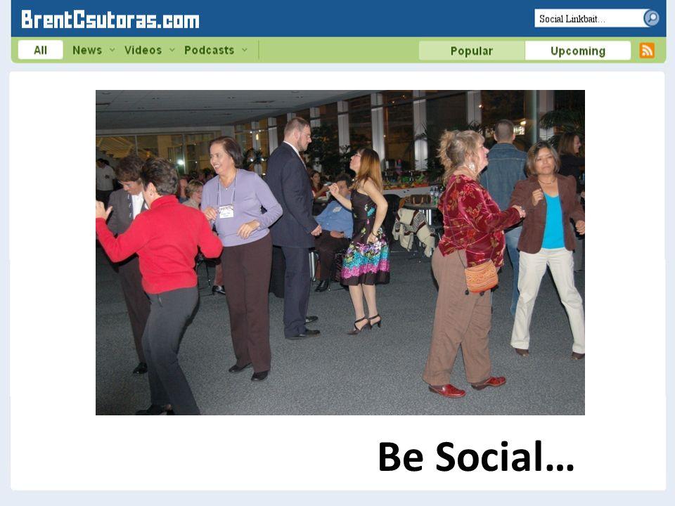 Be Social…