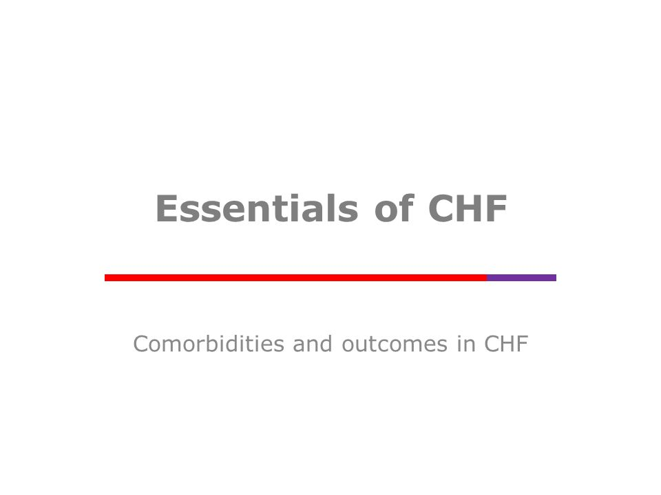 Anaemia and CHF Prevalence of anaemia in CHF: 1 – varies substantially by grade: less symptomatic 4–23% higher severity grade: 30–61% Incidence of anaemia in CHF: – SOLVD: 2 1 year: 9.6% – Val-HeFT: 3 1 year: 16.9% – COMET: 4 1 year: 14.2% 5 year: 27.5% 1.