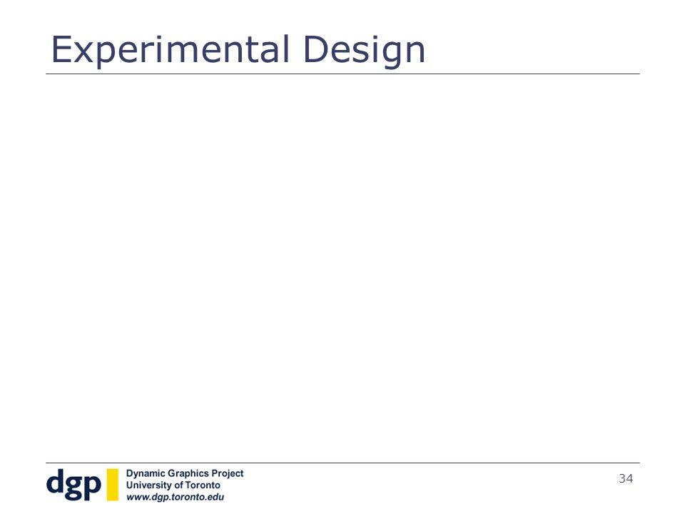 34 Experimental Design
