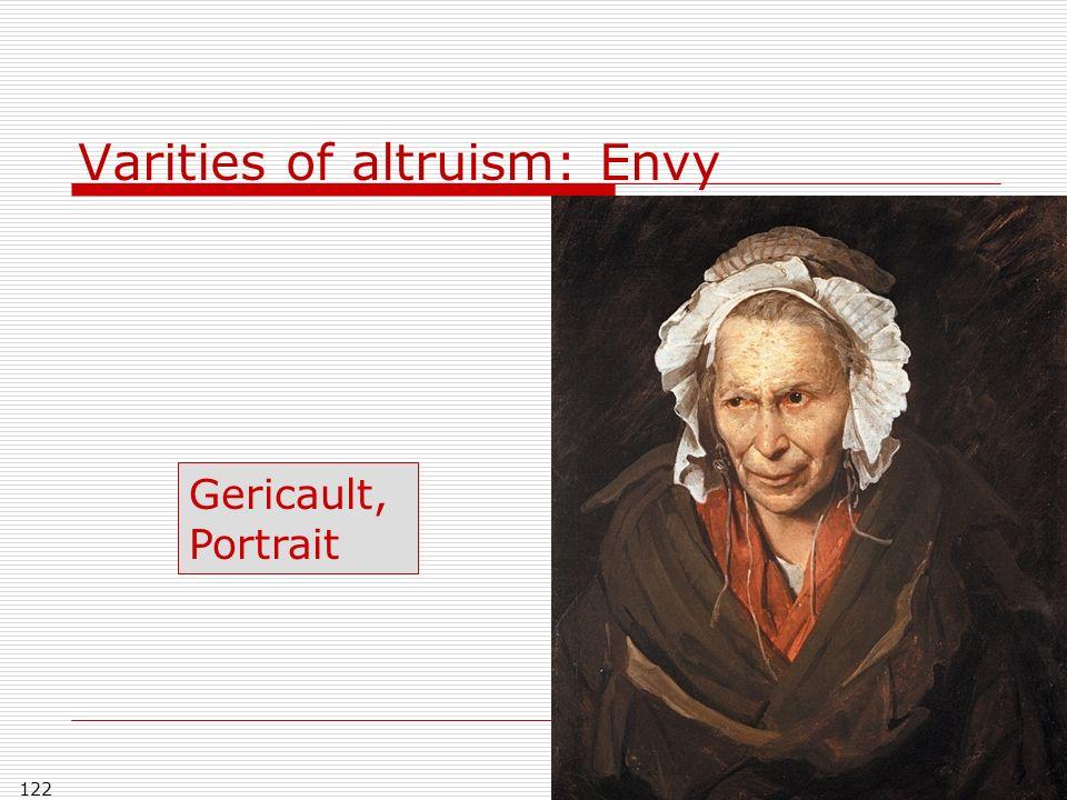 122 Varities of altruism: Envy Gericault, Portrait