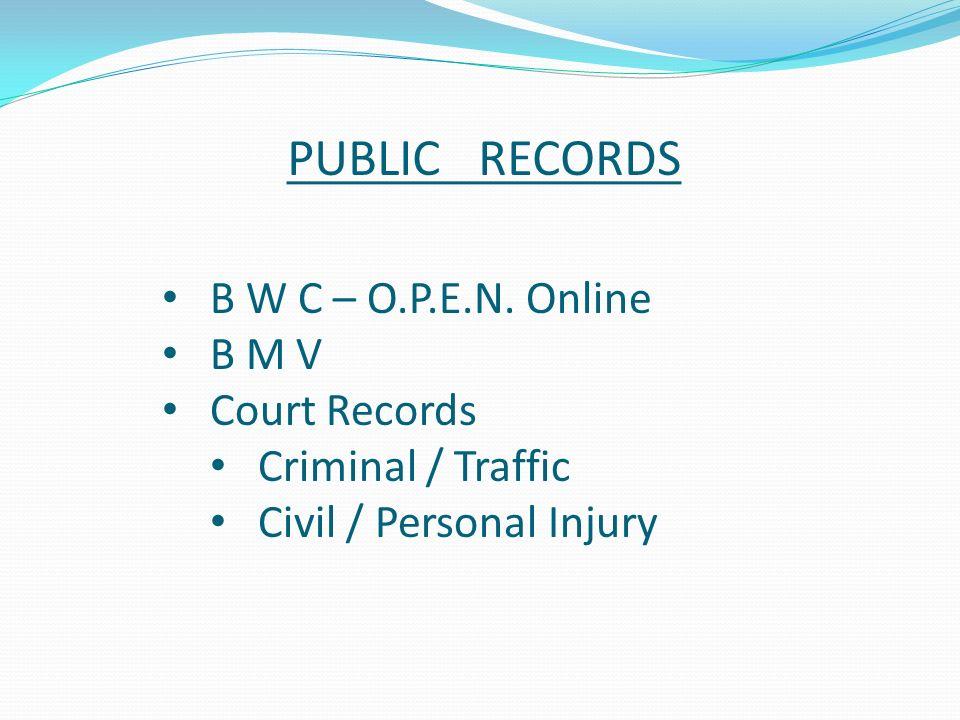 PUBLIC RECORDS B W C – O.P.E.N.