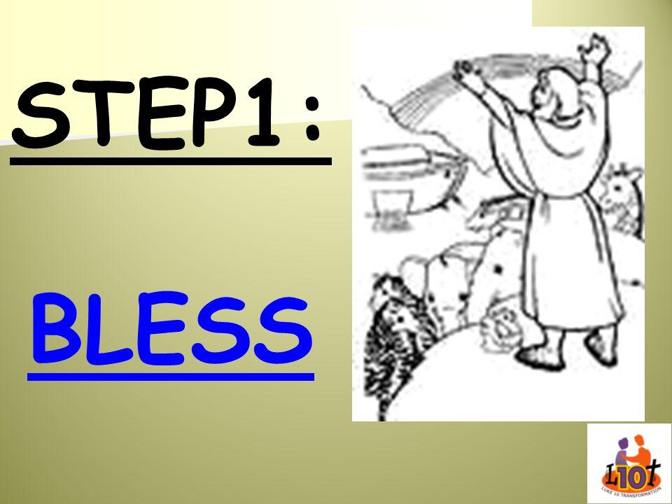 STEP1: BLESS