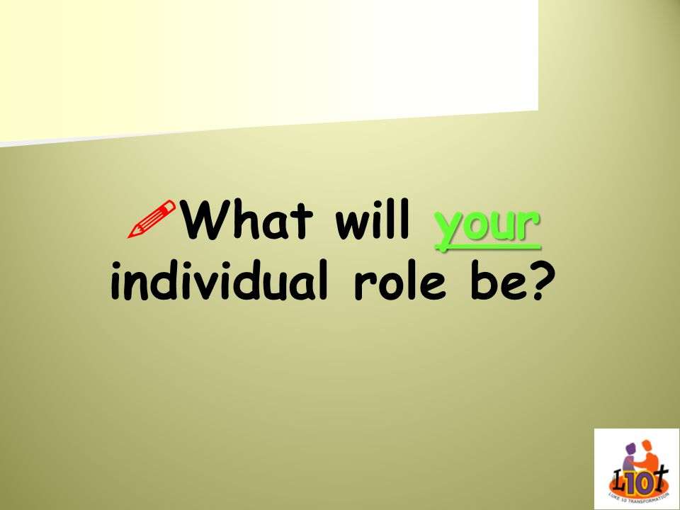 your What will your individual role be?