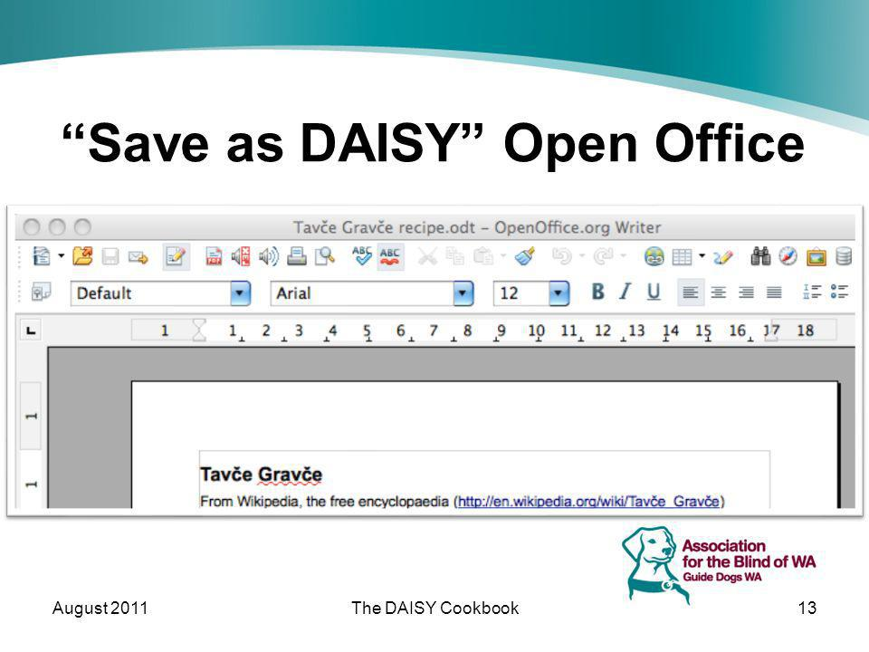 Save as DAISY Open Office August 2011The DAISY Cookbook13