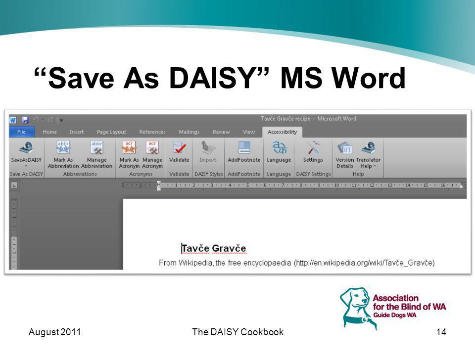 Save As DAISY MS Word August 2011The DAISY Cookbook14