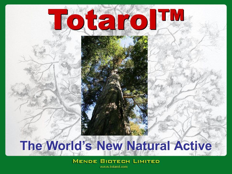 The Worlds New Natural Active Totarol