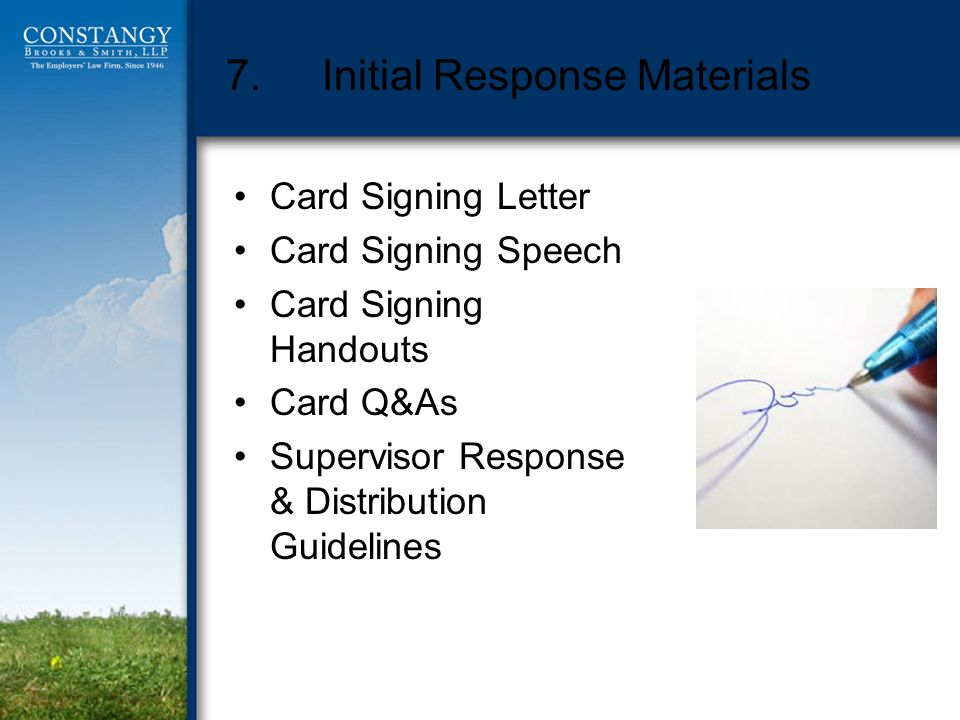 7.Initial Response Materials Card Signing Letter Card Signing Speech Card Signing Handouts Card Q&As Supervisor Response & Distribution Guidelines