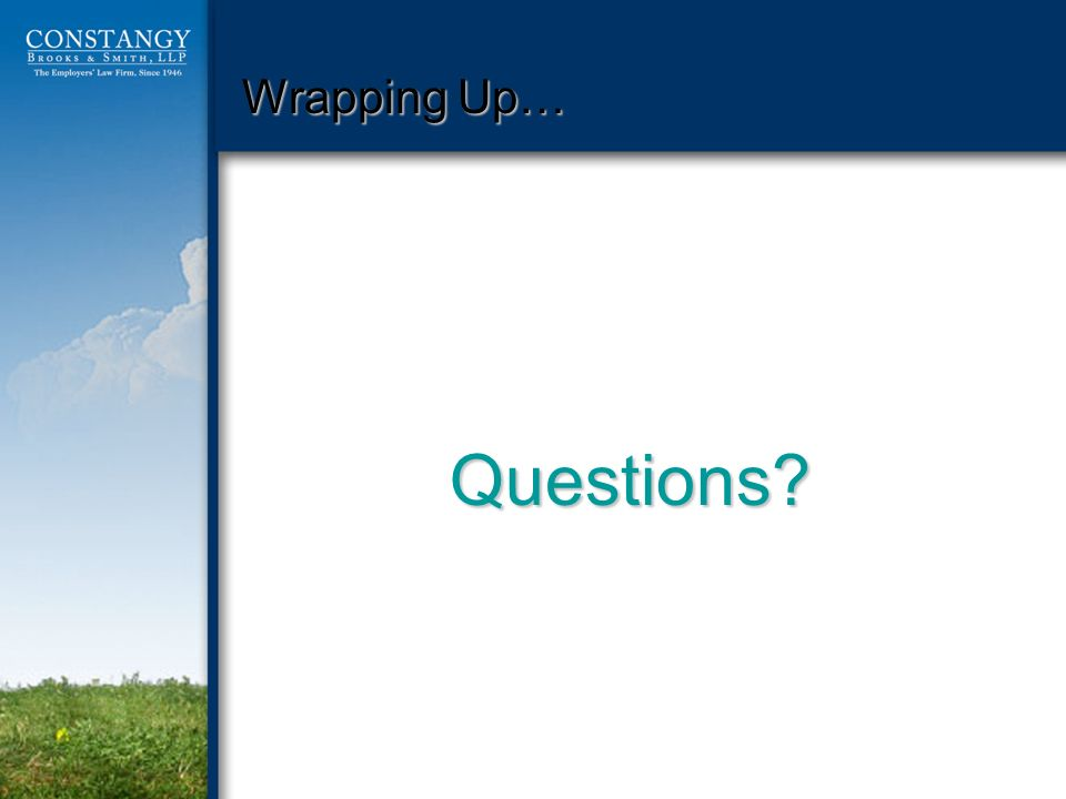 Wrapping Up… Questions