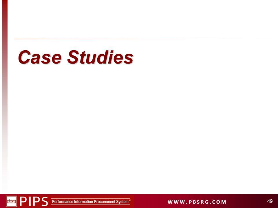 W W W. P B S R G. C O M Case Studies 49